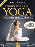 L'enseignement du Yoga - Tome 1: Les techniques et les bases.