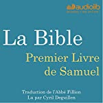 La Bible : Premier Livre de Samuel |  auteur inconnu