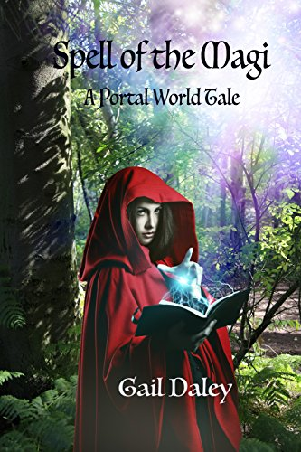 Spell of the Magi: Portal World Tales (Portal Worlds Book 2)