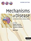 Mechanisms of Disease: An Introduction to Clinical Science (Cambridge Medicine (Paperback))