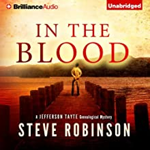 In the Blood: Jefferson Tayte Genealogical, Book 1 Audiobook by Steve Robinson Narrated by Simon Vance