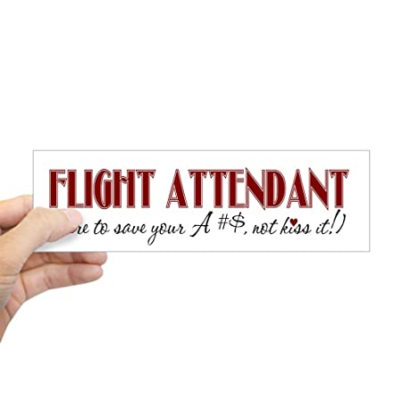 Cafepress flight attendant here to r bumper sticker 10