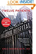 #6: Twelve Patients: Life and Death at Bellevue Hospital (The Inspiration for the NBC