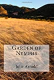 Garden of Nymphs, Julie Arnold, 1484192109