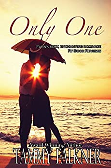 Only One (The Reed Brothers Series Book 9) by [Falkner, Tammy]