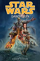 Star Wars: Dawn of the Jedi Volume 1 - Force Storm