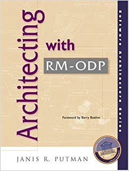 Architecting with RM-ODP by Janis R. Putman (2000-10-16)