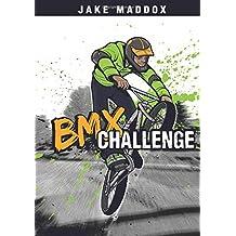 BMX Challenge (Jake Maddox Sports Stories)