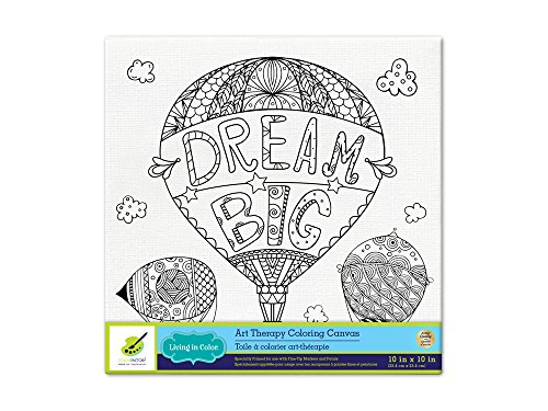 Living in Color Art Therapy Stretch Artist Canvas  Primed, 10in x 10in, Color your own beautiful design on Canvas, Dream Big