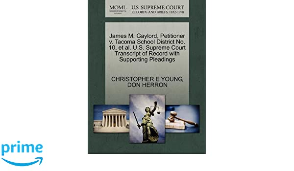 James M  Gaylord, Petitioner v  Tacoma School District No