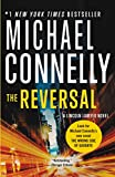 The Reversal (A Lincoln Lawyer Novel Book 3)