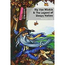 Rip Van Winkle & the Legend of Sleepy Hollow: Starter Level: 250-Word Vocabulary Rip Van Winkle & the Legend of Sleepy Hollow (Dominoes, Starter Level)