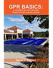 GPR Basics: A Handbook for Ground Penetrating Radar Users
