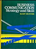 img - for Business Communication: Strategy and Skill book / textbook / text book