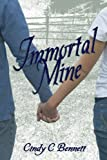 Immortal Mine (An Immortal Life Book 1)