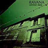 Common Daze by Ravana
