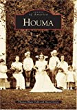 img - for Houma (LA) (Images of America) by Thomas Blum Cobb and (2004-10-20) book / textbook / text book