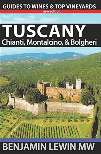 Price comparison product image Wines of Tuscany: Chianti, Montalcino, and Bolgheri (Guides to Wines and Top Vineyards)
