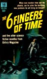 img - for The Six Fingers of Time book / textbook / text book