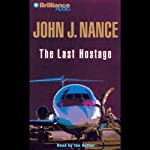 The Last Hostage | John J. Nance