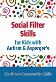 Social Filter Skills for Kids with Autism