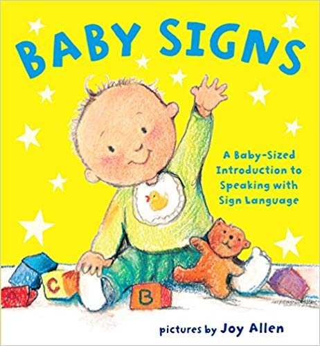 [By Joy Allen ] Baby Signs: A Baby-Sized Introduction to Speaking with Sign Language (Boardbook)【2018】by Joy Allen (Author) (Boardbook)