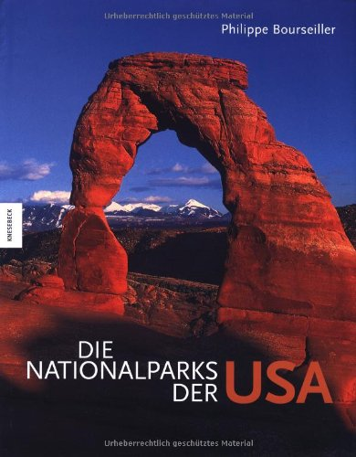 Die Nationalparks der USA