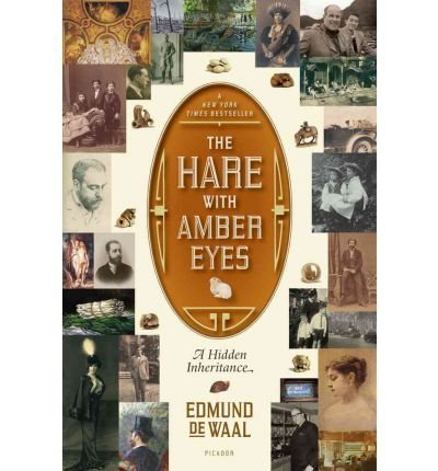 The Hare with Amber Eyes: A Hidden Inheritance [ THE HARE WITH AMBER EYES: A HIDDEN INHERITANCE ] by de Waal, Edmund (Author) Aug-02-2011 [ Paperback ]