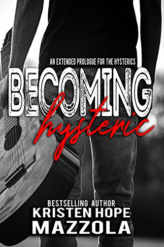 Becoming Hysteric by Kristen Hope Mazzola