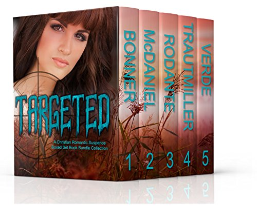 Targeted: A Christian Romantic Suspense Boxed Set Book Bundle Collection cover