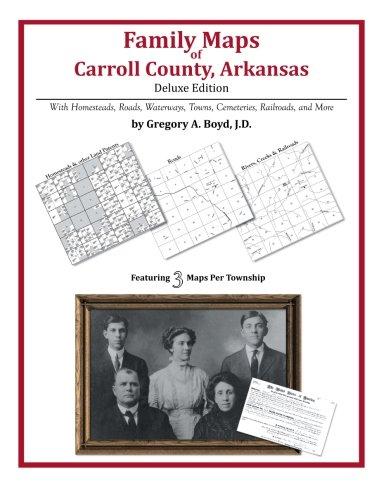 Family Maps of Carroll County, Arkansas PDF