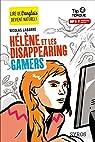 Hélène et les Disappearing Gamers par Labarre