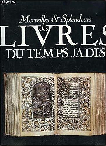 Merveilles Et Splendeurs Des Livres Du Temps Jadis Giulia
