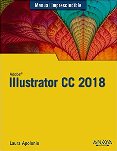 Illustrator Cc 2018 por Laura Apolonio epub