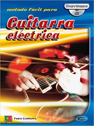 Amazon.com: Fast Guide: Guitarra Electrica (Portugues) +CD (9788850717835): Fabio (Aut Carraffa: Books