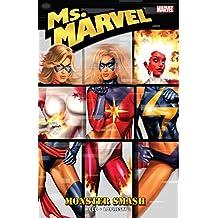 Ms. Marvel Vol. 4: Monster Smash: Monster Smash v. 4 (Ms. Marvel (2006-2010))