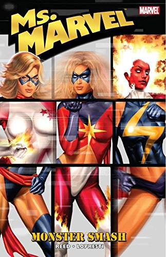 Ms. Marvel Vol. 4: Monster Smash (Ms. Marvel (2006-2010)) by [Reed, Brian]