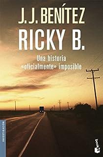 Ricky B. Una historia «oficialmente» imposible par Benítez