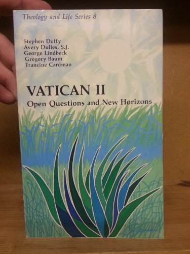 Vatican II: Open questions and new horizons (Theology and life series)
