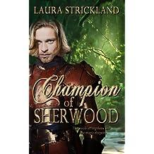 Champion of Sherwood (The Guardians of Sherwood Trilogy Book 2)