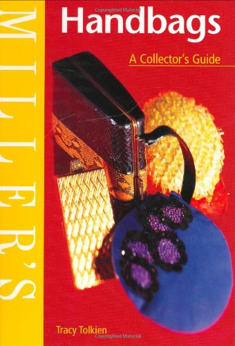 Miller's Handbags  A Collector's Guide  Miller's Collector's Guides