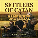 Settlers of Catan Game Guide Unofficial |  The Yuw