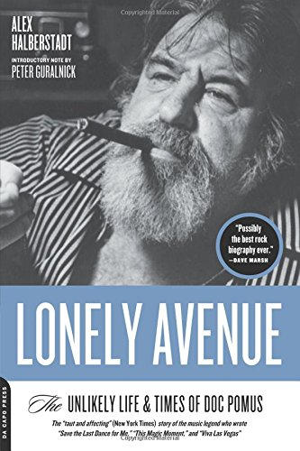 Lonely Avenue: The Unlikely Life and Times of Doc Pomus pdf