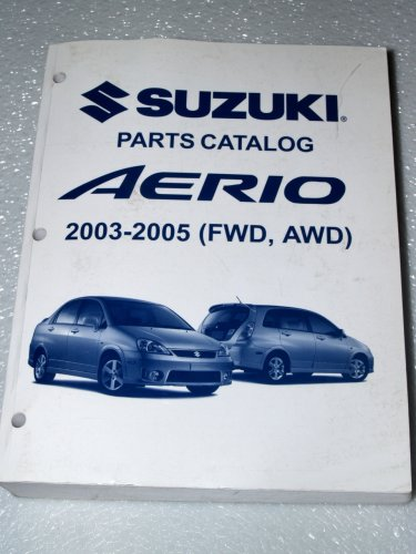 2003-2005 Suzuki Aerio Parts Catalog (FWD, AWD)