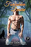 Forbidden Desire (Lee County Wolves) (Volume 3)