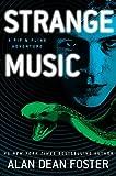 Strange Music: A Pip & Flinx Adventure (Adventures of Pip & Flinx) Kindle Edition