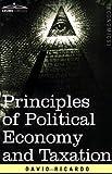 Principles of Political Economy and Taxa, David Ricardo, 1596059273