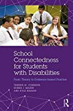 img - for School Connectedness for Students with Disabilities: From Theory to Evidence-based Practice book / textbook / text book