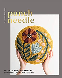 Book Cover: Punch Needle: Master the Art of Punch Needling Accessories for You and Your Home