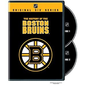 NHL Original Six History of the Boston Bruins (2009)